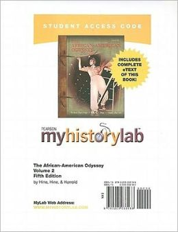 MyHistoryLab with Pearson eText Student Access Code Card for the African American Odyssey Volume 2 (standalone)
