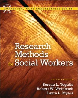 Research Methods for Social Workers Plus MySocialWorkLab with eText