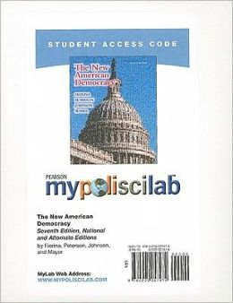 MyPoliSciLab Student Access Code Card for New American Democracy, The (National and Alternate Editions) (Standalone)
