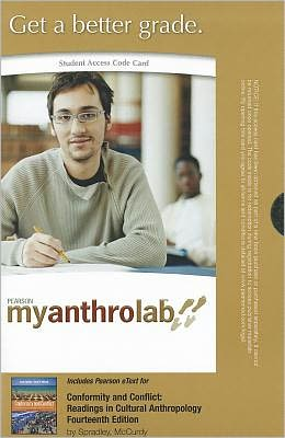 MyAnthroLab with Pearson eText -- Standalone Access Card -- for Conformity and Conflict: Readings in Cultural Anthropology