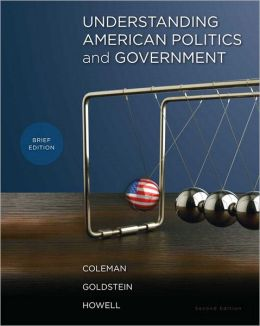 Understanding American Politics and Government, Brief Edition with MyPoliSciLab and Pearson eText