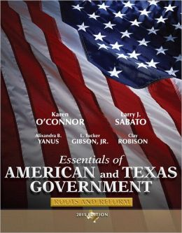 Essentials of American & Texas Government: Roots and Reform, 2011 Edition Plus MyPoliSciLab with Pearson eText