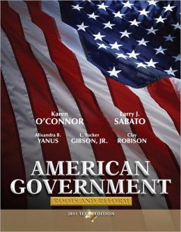 American Government: Root and Reform, 2011 Texas Edition, with MyPoliSciLab with Pearson eText
