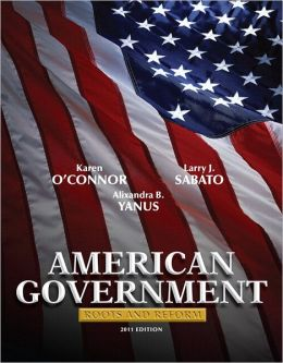American Government: Roots and Reform, 2011 Edition (Hardcover) Plus MyPoliSciLab with Pearson eText
