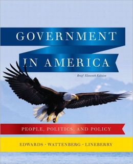 Government in America: People, Politics, and Policy, Brief Edition Plus MyPoliSciLab with Pearson eText
