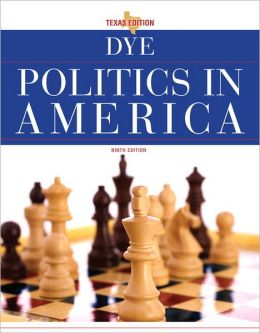Politics in America, Texas Edition Plus MyPoliSciLab with Pearson eText