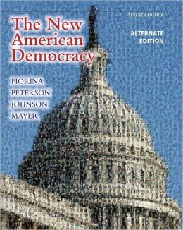 New American Democracy, The, Alternate Edition with MyPoliSciLab and Pearson eText