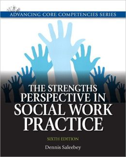 Strengths Perspective in Social Work Practice, The Plus MySearchLab with eText