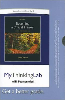 MyThinkingLab with Pearson eText -- Standalone Access Card -- for Becoming a Critical Thinker