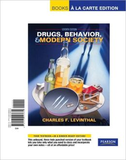 Drugs, Behavior, and Modern Society, Books a la Carte Edition