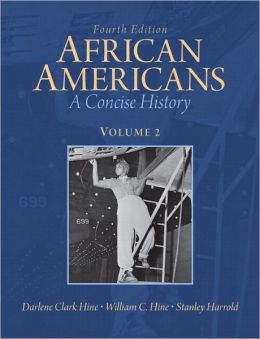 African Americans: A Concise History, Volume 2 Plus NEW MyHistoryLab with eText