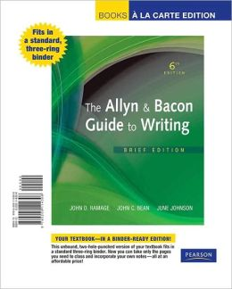 The Allyn & Bacon Guide to Writing, Brief Edition, Books a la Carte Edition