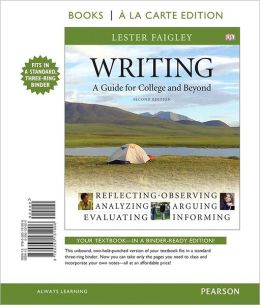 Writing: A Guide for College And Beyond, Books a la Carte Edition
