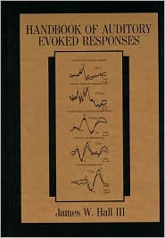 Handbook of Auditory Evoked Responses