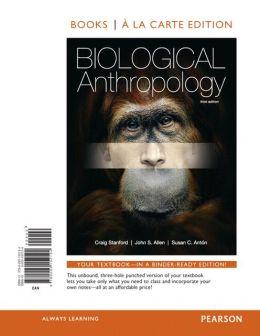 Biological Anthropology, Books a la Carte Edition