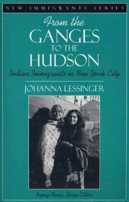 From the Ganges to the Hudson: Indian Immigrants in New York City