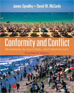 Conformity and Conflict: Readings in Cultural Anthropology with MyAnthroLab and Pearson eText Student Access Code Card