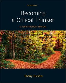Becoming a Critical Thinker: A User-Friendly Manual Plus MyThinkingLab with etext