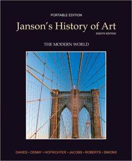 Janson's History of Art Portable Edition Book 4: The Modern World Plus MyArtsLab with Pearson eText