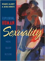Exploring Human Sexuality: Making Healthy Decisions