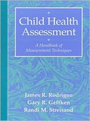 Child Health Assessment: A Handbook of Measurement Techniques