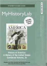 NEW MyHistoryLab with Pearson eText -- Standalone Access Card -- for Visions of America