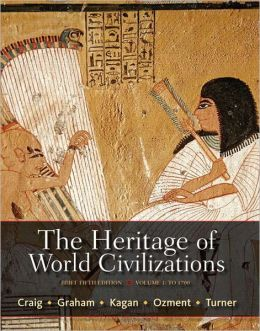 The Heritage of World Civilizations, Volume 1: Brief Edition Plus NEW MyHistoryLab with eText