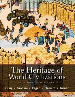 The Heritage of World Civilizations: Brief Edition, Volume 2 Plus NEW MyHistoryLab with eText