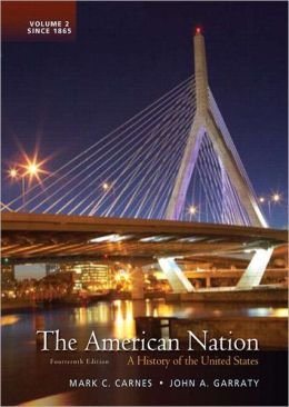 The American Nation: A History of the United States, Volume 2 with NEW MyHistoryLab and Pearson eText