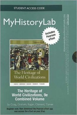 NEW MyHistoryLab with Pearson eText -- Standalone Access Card -- for Heritage of World Civilizations