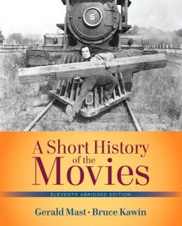 Short History of the Movies, A , Abridged Edition