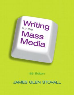 Writing for the Mass Media with MySearchLab