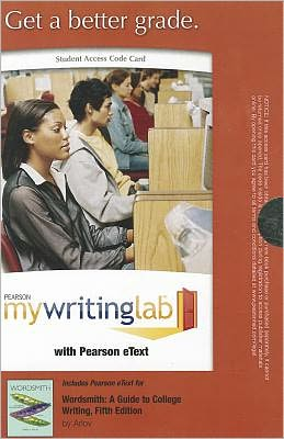 MyWritingLab with Pearson eText -- Standalone Access Card -- for Wordsmith: Guide to College Writing