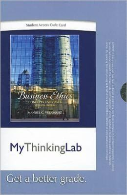 MyThinkingLab -- Standalone Access Card -- for Business Ethics: Concepts and Cases