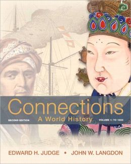 Connections: A World History, Volume 1 Plus NEW MyHistoryLab with eText