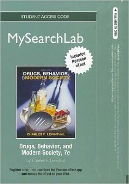 MySearchLab with Pearson eText -- Standalone Access Card -- for Drugs, Behavior, and Modern Society