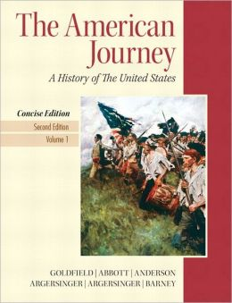 American Journey, The, Concise Edition, Volume 1 Plus NEW MyHistoryLab with Pearson eText