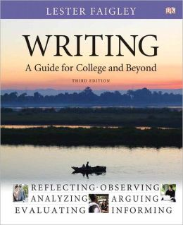 Writing: A Guide for College and Beyond