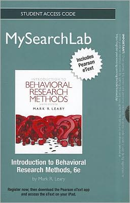 MySearchLab with Pearson eText -- Standalone Access Card -- for Introduction to Behavioral Research Methods