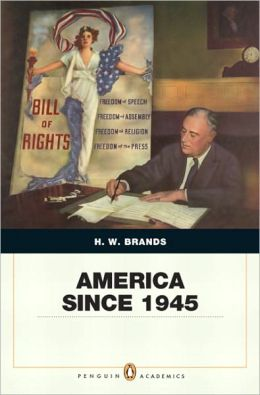 America Since 1945: Penguin Academics Edition (2-downloads)