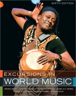 Excursions in World Music Plus MyMusicLab with etext