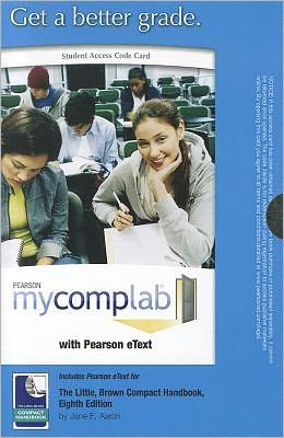 MyCompLab with Pearson eText -- Standalone Access Card -- for The Little, Brown Compact Handbook