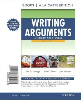 Writing Arguments: A Rhetoric with Readings, Brief Edition, Books a la Carte Edition