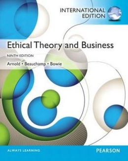 Ethical Theory and Business: International Edition