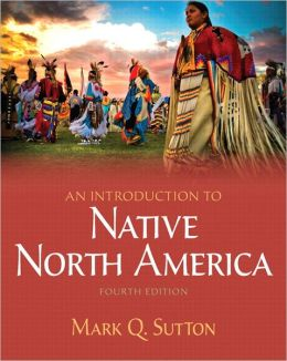 Introduction to Native North America, An Plus MySearchLab with eText