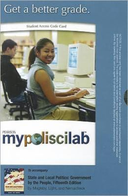 MyPoliSciLab -- Standalone Access Card -- for State and Local Politics: Government by the People