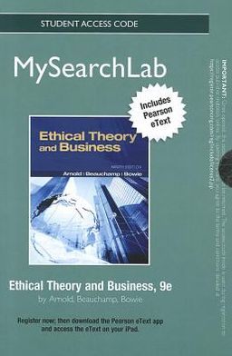 MySearchLab with Pearson eText -- Standalone Access Card -- for Ethical Theory and Business