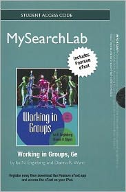 MySearchLab with eText -- Standalone Access Card -- for Working in Groups