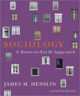 Sociology: A Down-to-Earth Approach Plus NEW MySocLab with eText