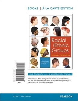 Racial and Ethnic Relations, Books a la Carte Edition